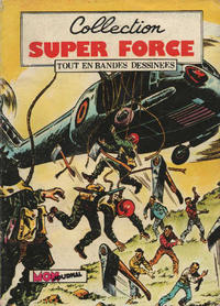 Cover Thumbnail for Super Force (Mon Journal, 1980 series) #7