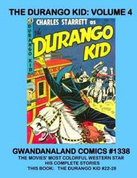 Cover Thumbnail for Gwandanaland Comics (Gwandanaland Comics, 2016 series) #1338 - The Durango Kid: Volume 4