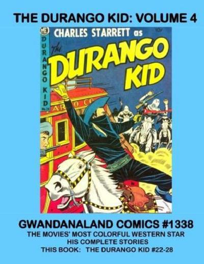 Cover for Gwandanaland Comics (Gwandanaland Comics, 2016 series) #1338 - The Durango Kid: Volume 4
