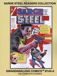 Cover Thumbnail for Gwandanaland Comics (Gwandanaland Comics, 2016 series) #140-A - Sarge Steel Reader Collection