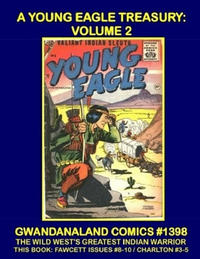 Cover Thumbnail for Gwandanaland Comics (Gwandanaland Comics, 2016 series) #1398 - A Young Eagle Treasury: Volume 2