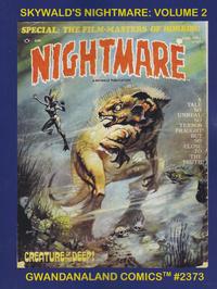 Cover Thumbnail for Gwandanaland Comics (Gwandanaland Comics, 2016 series) #2373 - Skywald's Nightmare: Volume 2