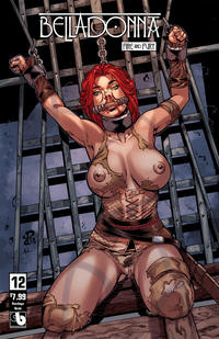 Cover Thumbnail for Belladonna: Fire and Fury (Avatar Press, 2017 series) #12 [Bondage Nude Variant]