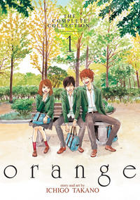 Cover Thumbnail for Orange: The Complete Collection (Seven Seas Entertainment, 2016 series) #1