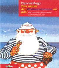 Cover Thumbnail for Was macht der Weihnachtsmann im Juli? (Bertelsmann, 1995 series)