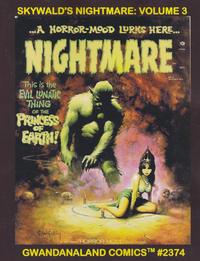 Cover Thumbnail for Gwandanaland Comics (Gwandanaland Comics, 2016 series) #2374 - Skywald's Nightmare: Volume 3