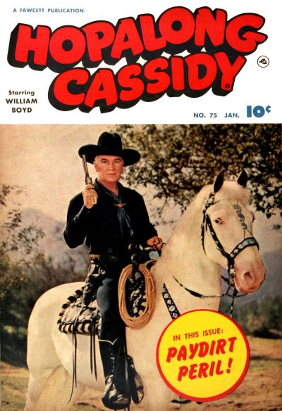 Cover for Hopalong Cassidy (Fawcett, 1946 series) #75