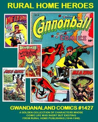 Cover Thumbnail for Gwandanaland Comics (Gwandanaland Comics, 2016 series) #1427 - Rural Home Heroes