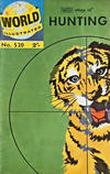 Cover Thumbnail for World Illustrated (1960 series) #520 - Story of Hunting [2']