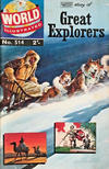 Cover Thumbnail for World Illustrated (1960 series) #514 - Story of Great Explorers [2']