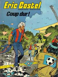 Cover Thumbnail for Eric Castel (Éditions Fleurus, 1979 series) #3 - Coup dur!