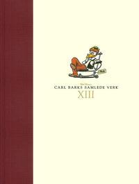 Cover Thumbnail for Carl Barks samlede verk (Hjemmet / Egmont, 2005 series) #13