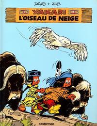 Cover Thumbnail for Yakari (Casterman, 1977 series) #18 - L'oiseau de neige