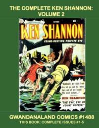 Cover Thumbnail for Gwandanaland Comics (Gwandanaland Comics, 2016 series) #1488 - The Complete Ken Shannon: Volume 2