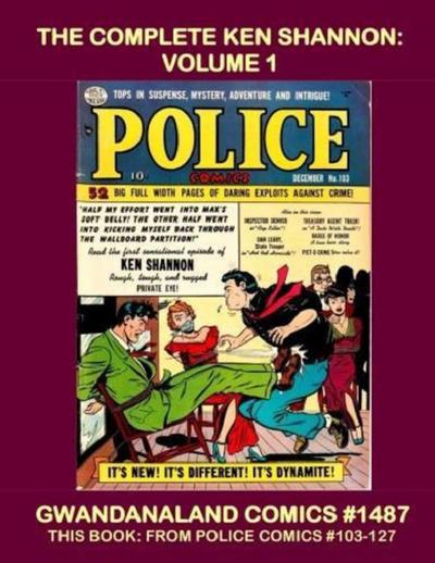 Cover for Gwandanaland Comics (Gwandanaland Comics, 2016 series) #1487 - The Complete Ken Shannon: Volume 1