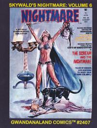 Cover Thumbnail for Gwandanaland Comics (Gwandanaland Comics, 2016 series) #2407 - Skywald's Nightmare: Volume 6