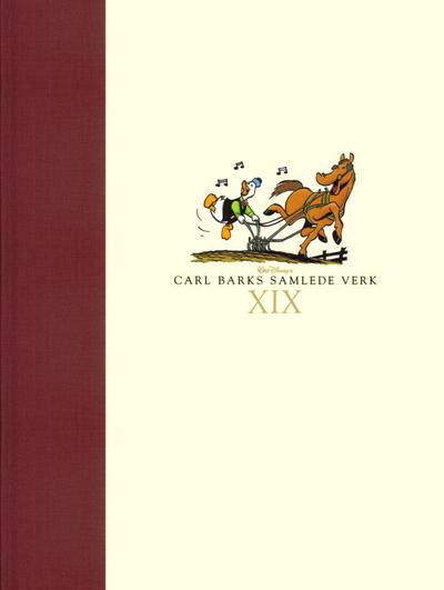 Cover for Carl Barks samlede verk (Hjemmet / Egmont, 2005 series) #19