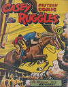 Cover for Casey Ruggles Western Comic (Donald F. Peters, 1951 series) #13