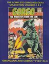 Cover for Gwandanaland Comics (Gwandanaland Comics, 2016 series) #123/124-A - The Complete Gorgo Readers Collection: Volumes 1 & 2