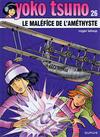 Cover for Yoko Tsuno (Dupuis, 1972 series) #26 - Le maléfice de l'améthyste