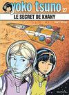 Cover for Yoko Tsuno (Dupuis, 1972 series) #27 - Le secret de Khâny