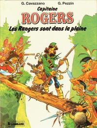 Cover Thumbnail for Capitaine Rogers (Le Lombard, 1987 series) #1 - Les Rangers sont dans la Plaine