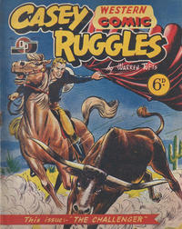 Cover Thumbnail for Casey Ruggles Western Comic (Donald F. Peters, 1951 series) #17