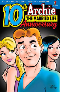 Cover Thumbnail for Archie: The Married Life - 10th Anniversary (Archie, 2019 series) #1 [Cover A Dan Parent]