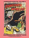 Cover for Gwandanaland Comics (Gwandanaland Comics, 2016 series) #2459 - Forbidden Worlds Volume 6