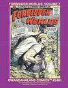 Cover for Gwandanaland Comics (Gwandanaland Comics, 2016 series) #2461 - Forbidden Worlds Volume 7