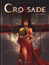 Cover Thumbnail for Croisade (Le Lombard, 2007 series) #4 - Becs de Feu