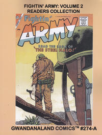 Cover Thumbnail for Gwandanaland Comics (Gwandanaland Comics, 2016 series) #274-A - Fightin' Army: Volume 2 Readers Collection