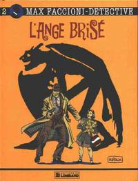 Cover Thumbnail for Max Faccioni (Le Lombard, 1989 series) #2 - L'ange brisé
