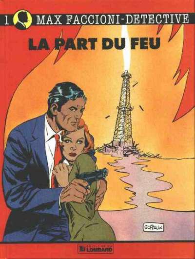 Cover for Max Faccioni (Le Lombard, 1989 series) #1 - La part du feu