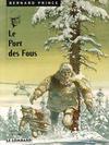 Cover Thumbnail for Bernard Prince (1969 series) #13 - Le port des fous [new art]