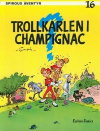 Cover Thumbnail for Spirous äventyr (Carlsen/if [SE], 1974 series) #16 - Trollkarlen i Champignac