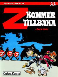 Cover Thumbnail for Spirous äventyr (Carlsen/if [SE], 1974 series) #33 - Z kommer tillbaka