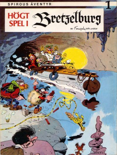 Cover for Spirous äventyr (Carlsen/if [SE], 1974 series) #1 - Högt spel i Bretzelburg