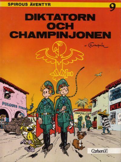 Cover for Spirous äventyr (Carlsen/if [SE], 1974 series) #9 - Diktatorn och champinjonen [3:e upplagan, 1988]