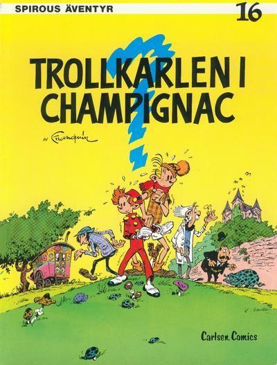 Cover for Spirous äventyr (Carlsen/if [SE], 1974 series) #16 - Trollkarlen i Champignac