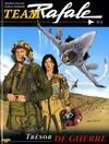 Cover for Team Rafale (Zéphyr Éditions, 2007 series) #2 - Trésor de Guerre