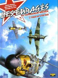 Cover Thumbnail for Les enragés du Normandie-Niemen (Zéphyr Éditions, 2010 series) #3 - Français sur le front russe
