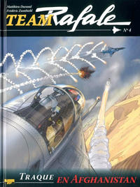 Cover Thumbnail for Team Rafale (Zéphyr Éditions, 2007 series) #4 - Traque en Afghanistan