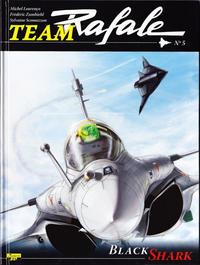 Cover Thumbnail for Team Rafale (Zéphyr Éditions, 2007 series) #5 - Black Shark