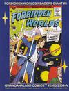 Cover for Gwandanaland Comics (Gwandanaland Comics, 2016 series) #2503/2504-A - Forbidden Worlds Readers Giant #6