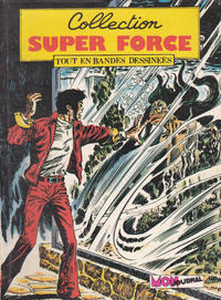 Cover Thumbnail for Super Force (Mon Journal, 1980 series) #8
