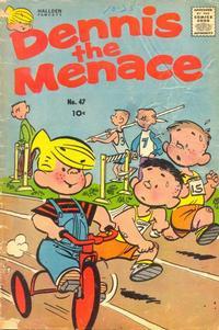 Cover Thumbnail for Dennis the Menace (Hallden; Fawcett, 1959 series) #47