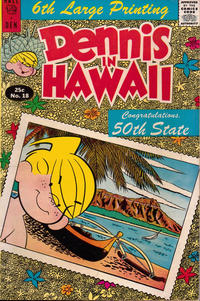 Cover Thumbnail for Dennis the Menace Giant (Hallden; Fawcett, 1958 series) #18 - Dennis in Hawaii