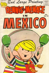 Cover Thumbnail for Dennis the Menace Giant (Hallden; Fawcett, 1958 series) #25 - Dennis the Menace in Mexico