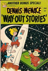 Cover Thumbnail for Dennis the Menace Giant (Hallden; Fawcett, 1958 series) #73 - Dennis the Menace 'Way Out Stories'